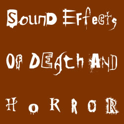 Sound Effects Of Death And Horror
